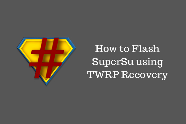 cómo flashear supersu usando twrp recovery android root
