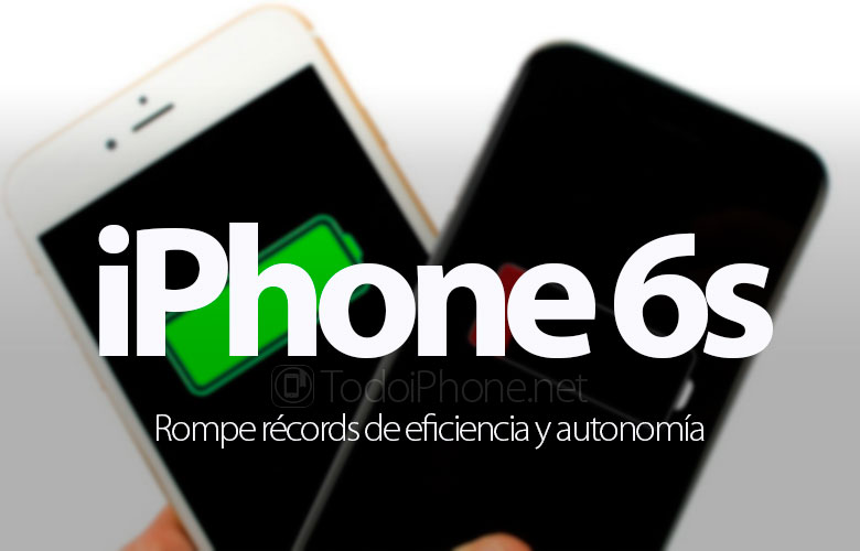 iphone-6s-break-records-eficiencia-autonomía